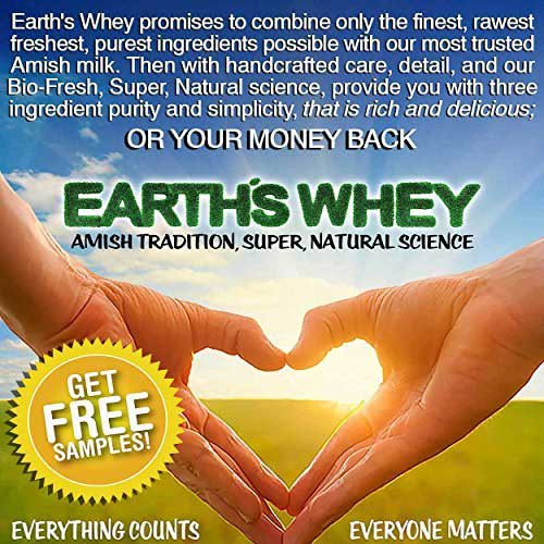 Best Organic Grass Fed Whey Protein Concentrate 6. Amish Earth's Whey Protein & FREE SAMPLES Grass Fed